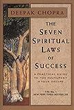 The Seven Spiritual Laws Of Success by Deepak Chopra(1996-08-01) 画像