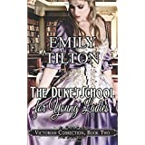 The Duke's School for Young Ladies (Victorian Correction)