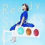 【早期購入特典あり】Ready Steady Go!(A4クリアファイル付き)