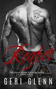 Reaper (Kings of Korruption MC Book 4) by [Glenn, Geri]