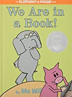 We Are in a Book! (An Elephant and Piggie Book) by Mo Willems(2010-09-14)