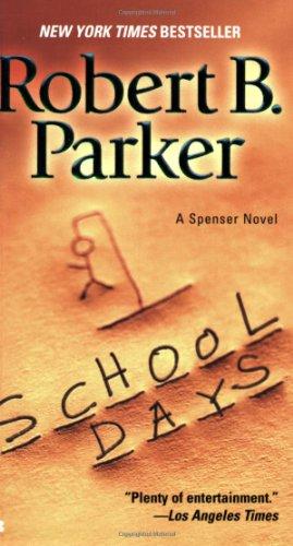 School Days (Spenser)の詳細を見る