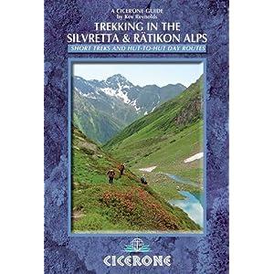 Trekking in the Silvretta and Ratikon Alps (Cicerone Guides)