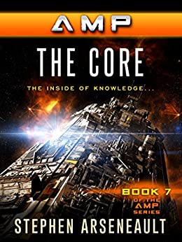 AMP The Core by [Arseneault, Stephen]
