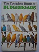 The Complete Book of Budgerigars