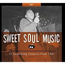 SWEET SOUL MUSIC 1961