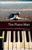 Oxford Bookworms Library: Stage 1: The Piano Man Pack