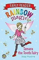 Tamara the Tooth Fairy (Rainbow Magic Early Reader)