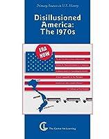 Disillusioned America 1970's