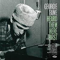 Georgie Fame Heard Them Here F