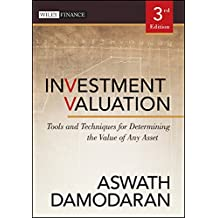 Investment Valuation, Third Edition: Tools and Techniques for Determining the Value of Any Asset