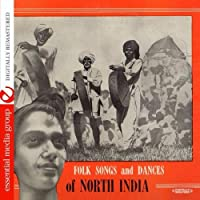 Folk Songs And Dances Of North India Recorded In 1954 By Bhattacharya (Digitally Remastered) by Deben Bhattacharya (2011-10-24)