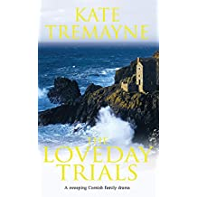 The Loveday Trials (Loveday series, Book 3): A brooding and intriguing saga set in eighteenth-century Cornwall