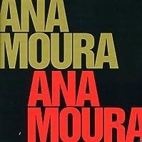 Ana Moura Complete