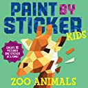 Paint by Sticker Kids: Zoo Animals: Create 10 Pictures One Sticker at a Time