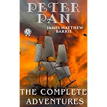 Peter Pan. The Complete Adventures