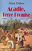 Acadie terre promise
