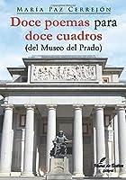 Doce poemas para doce cuadros: (del Museo del Prado)