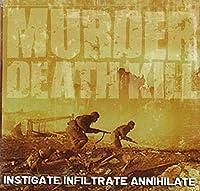 Investigate Infiltrate Annihilate