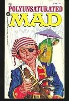William M. Gaines's Polyunsaturated Mad