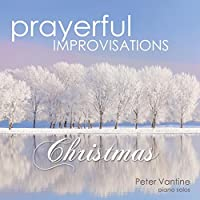 Prayerful Improvisations: Christmas
