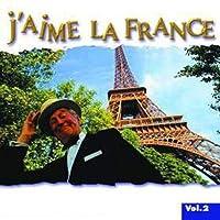 Vol. 2-J'aime La France