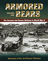 Armored Bears: The German 3rd Panzer Division in World War II (Military)