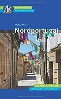 Nordportugal Reisefuehrer Michael Mueller Verlag: Individuell reisen inkl. Faltkarte 1 : 650.000 , 7 GPS-Wanderungen und Touren