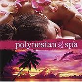 Polynesian Spa [ポリネシアンスパ]