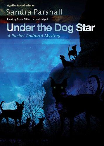 Under the Dog Star: Library Edition (Rachel Goddard Mysteries)