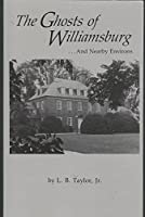 Ghosts of Williamsburg