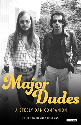 Download Major Dudes: A Steely Dan Companion 1468316273