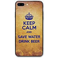 IPhone8 Plus ケース KEEP CALM AND SAVE WATER DRINK BEER アイフォン8プラス 5.5Inch おしゃれ 薄型 超軽量 撥油性 耐衝撃 スマホカバー スマートフォンケース