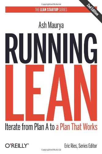 Running Lean: Iterate from Plan A to a Plan That Works (Lean Series)の詳細を見る