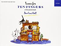 Tunes for Ten Fingers: A First Piano Book for Young Beginners (Piano Time)