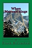 マーモット When Marmot Sings