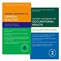 Oxford Handbook of General Practice + Oxford Handbook of Occupational Health (Oxford Medical Handbooks)