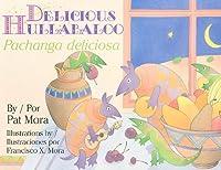Delicious Hullabaloo/ Pachanga Deliciosa