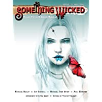 Something Wicked #11 (July 2011) (Something Wicked SF & Horror Magazine) (English Edition)