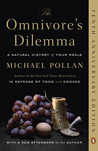 The Omnivore's Dilemma: A Natural History of Four Meals (English Edition)