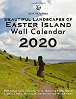 2020 Beautiful Landscapes of Easter Island Wall Calendar: With Large Cells Calendar Grid, featuring Easter Island Sunsets, Coasts, Mountains, Attractions and Wild Animals (Photo Calendars Series)