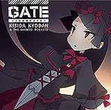 GATE〜それは暁のように〜 / 岸田教団&THE明星ロケッツ