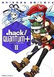 .hack//Quantum+ (2) (角川コミックス・エース 325-2)