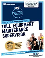 Toll Equipment Maintenance Supervisor