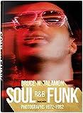 Bruce W. Talamon: Soul - R&B - Funk; Photographs 1972-1982