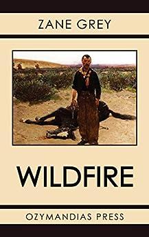 Wildfire by [Zane Grey]
