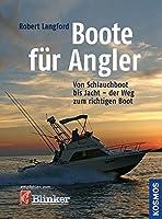 Boote fuer Angler: Von Schlauchboot bis Kutter - der Weg zum richtigen Boot