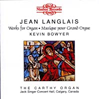 Langlais: Works for Organ by Bowyer (1997-01-07)