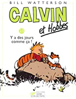 Calvin & Hobbes 23/Il Y a DES Jours Comme Ca...