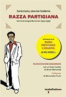 Razza partigiana. Storia di Giorgio Marincola (1923-1945). Con CD Audio